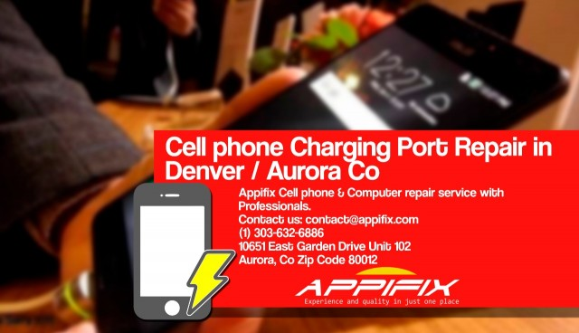Cell phone charging port repair Denver / Aurora Co