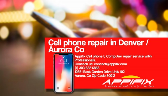 Cell phone repair Denver / Aurora Co