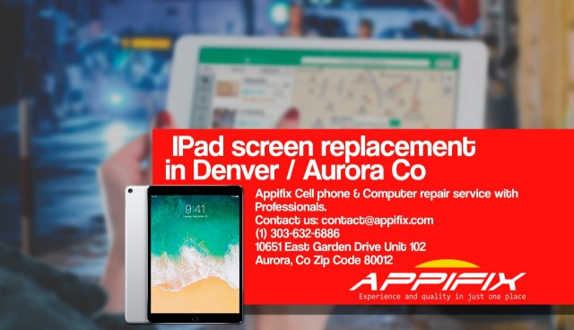 Ipad screen replacement Denver Aurora Co