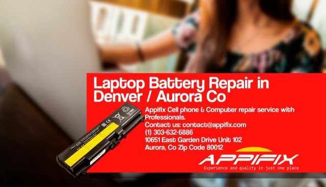 Laptop baterry repair Denver / Aurora Co