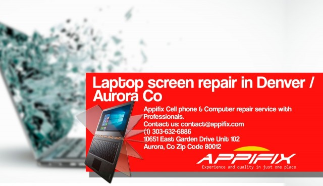 Laptop screen repair Denver / Aurora Co
