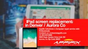 IPad Screen Replacement in Denver CO